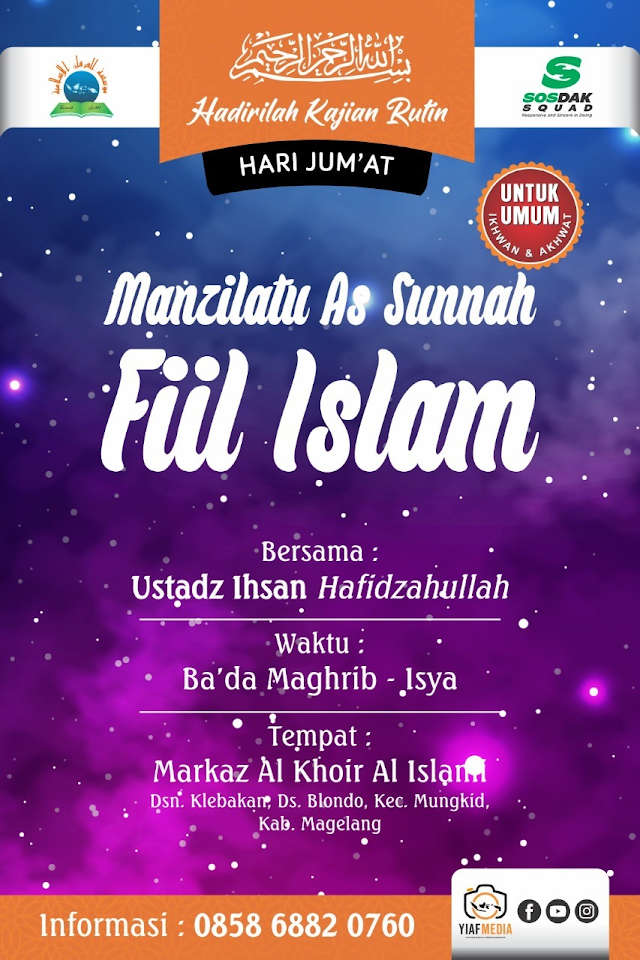 Hadirilah Kajian Rutin Kitab Sittatu Mawaadhi' Minas Sirah Poin ke 1 bersama Ustadz Ihsan Hafidzahullah
