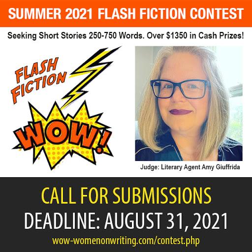 Summer 2021 Flash Fiction Contest - Deadline August 31, 2021