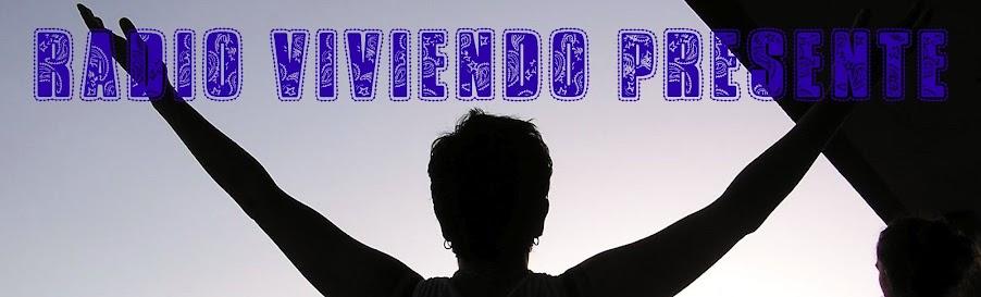 RADIO VIVIENDO PRESENTE