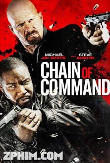 Mệnh Lệnh Liên Hoàn - Chain of Command (2015) Poster