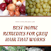 7 Best Home Remedies For Grey Hair That Works (2019 Update)