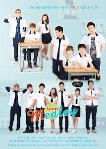 Điệp Khúc Teen - Teen Medley poster