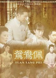 Yuan Yang Pei China Drama