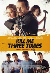Kill Me Three Times - 3 lần chết hụt