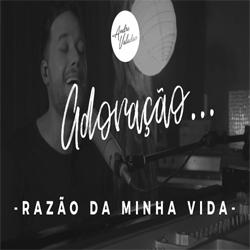 Download Música André Valadão - Razão da Minha Vida