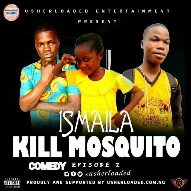 Comedy Video: Usher_star vs Jay Jay – Ismaila Kill Mosquito Comedy Episode 2