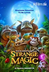 Strange Magic - Phép Thuật Kỳ Lạ
