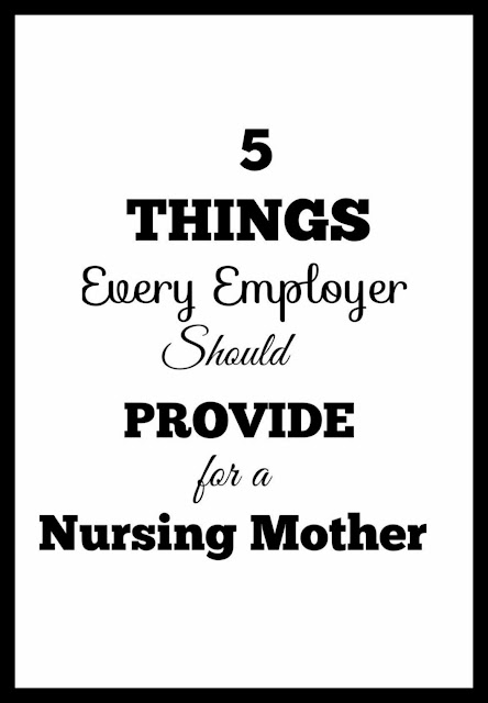 Things Employers Should Provide for a Nursing Mom