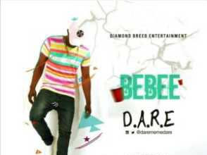 [MUSIC]: D.A.R.E – BEBEE (Prod By Sk Beatz)
