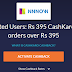 Cashkaro Loot - Get 100% Cashback Upto Rs 395 On NNNOW (No Minimum Purchase + 3 Times Per User)