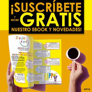 Suscríbete y recibe GRATIS nuestro Ebook  - #sfyq