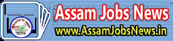 Assam Jobs News