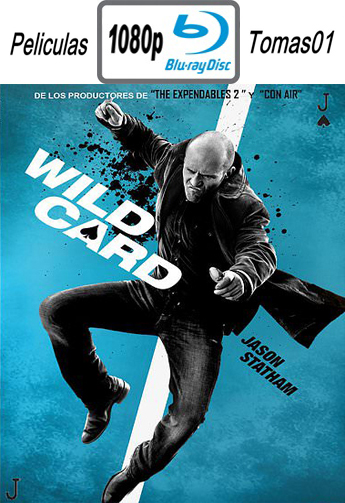 Wild Card (Jugada Salvaje) (2015) (BRRip) BDRip m1080p