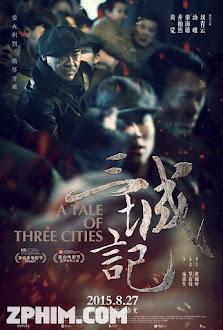 Tam Thành Ký - A Tale of Three Cities (2015) Poster