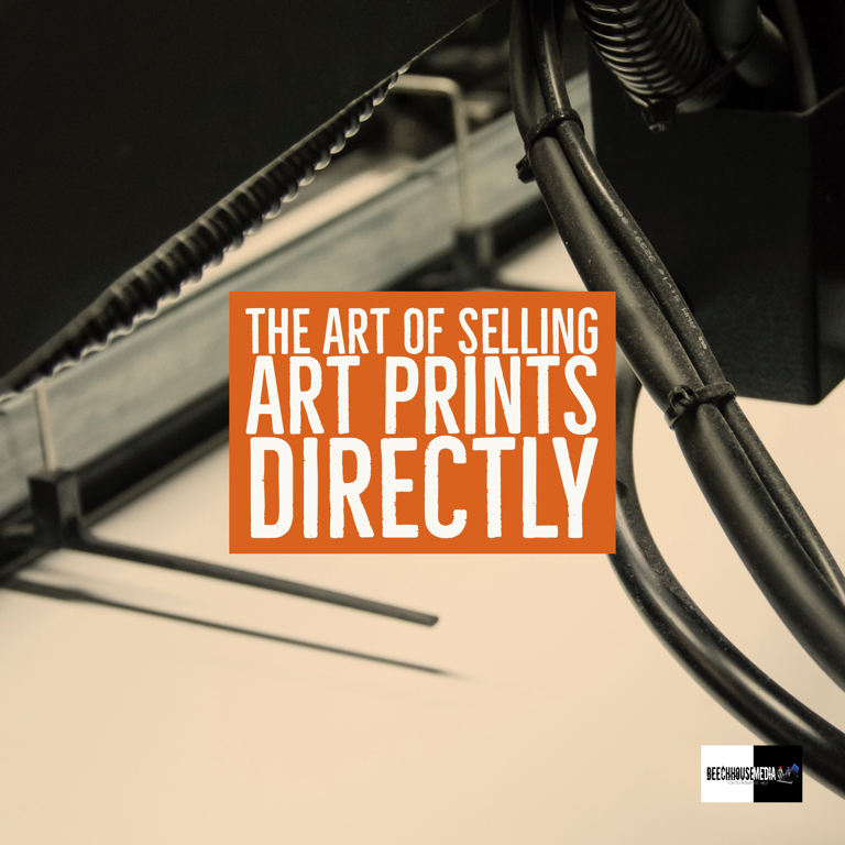 the Art of Selling Art Prints Directly print on demand