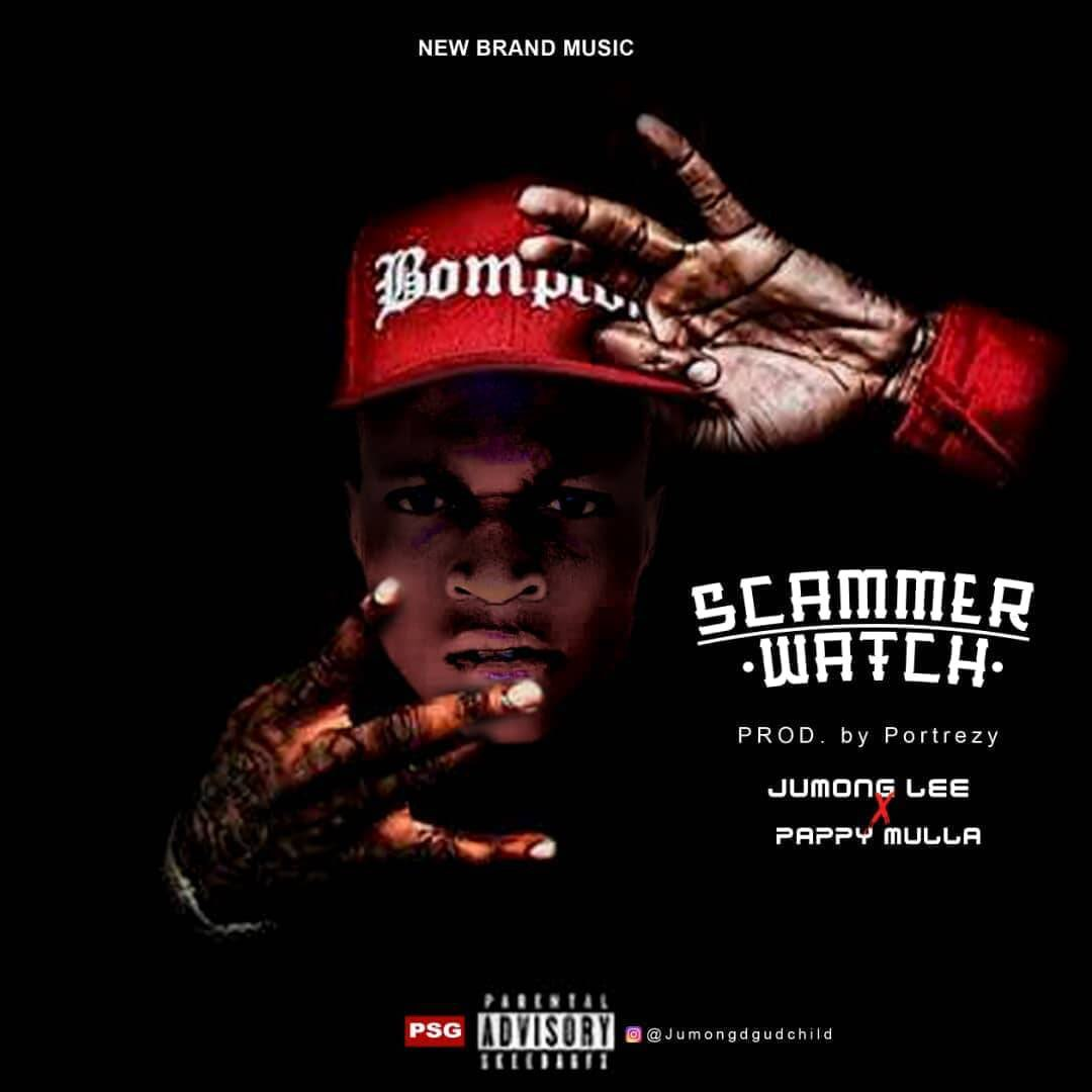 [Music] Jumong Lee ft Pappy Mulla - Scammer Watch