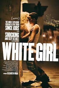 White Girl Poster