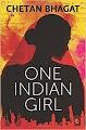 Chetan Bhagat One Indian Girl