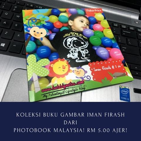 KOLEKSI BUKU GAMBAR IMAN FIRASH DARI PHOTOBOOK MALAYSIA_RM5.00 AJER!