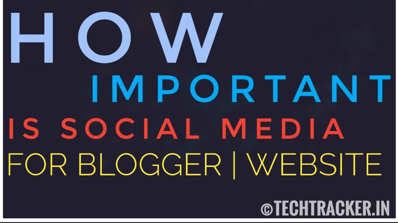 How Important Is Social Media For Blog | Website ?