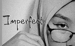 Harus Kah Menjadi Sempurna?