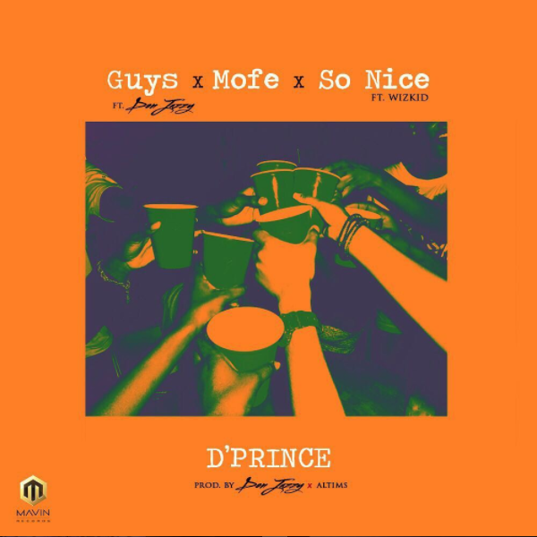 [Music] D'Prince – Guys Ft. Don Jazzy