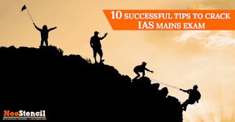 10 Successful Tips to crack UPSC IAS Mains Exam