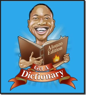 Alonzo Lerone Get a Dictionary