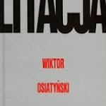 """Wiktor Osiatyński """"Litacja"""", Iskry, Warszawa 2012.jpg"""