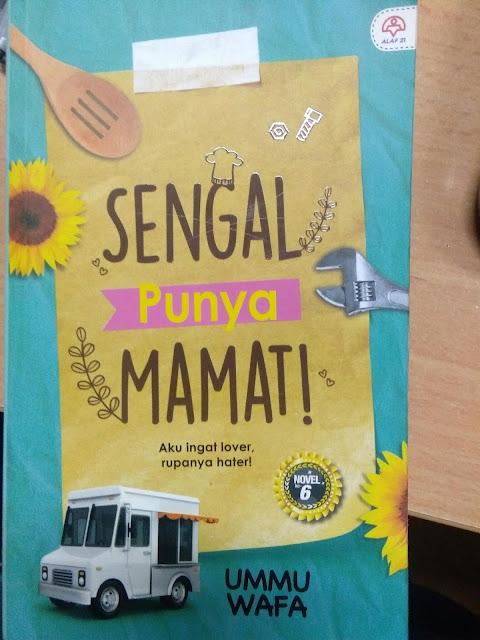 Review Novel:Sengal Punya Mamat-UMMU WAFA