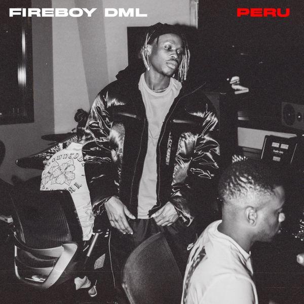 MUSIC: FIREBOY DML – PERU (PROD. SHIZZI)