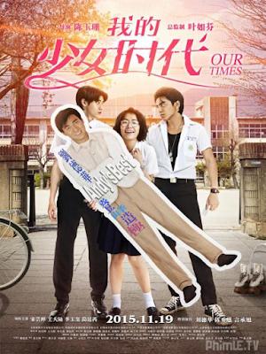 Phim Thời thiếu nữ của tôi - Our Times (2015)