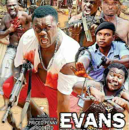 Nollywood releases Evans the kidnapper movie