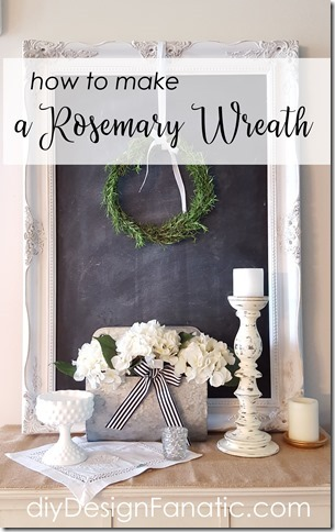 how to make a rosemary wreath, cottage, cottage style, farmhouse, farmhouse style, diy design fanatic.com