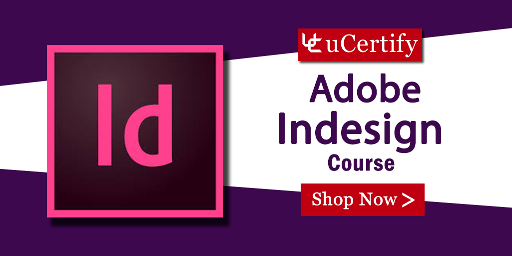 Clear Adobe Certified Expert ACE InDesign Certification Exam with uCertify