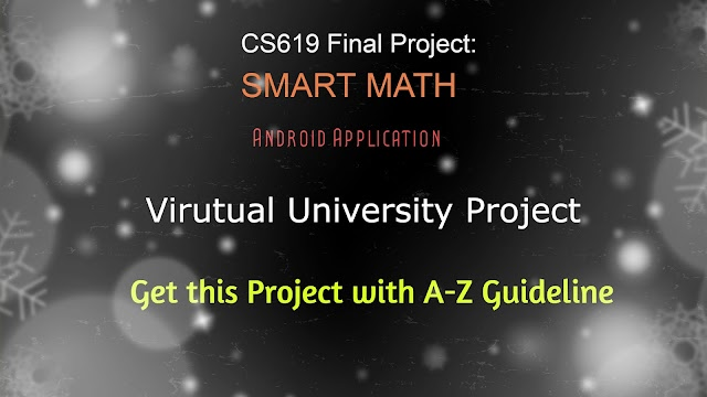 Get Smart Math Mobile App Project by Virtual University