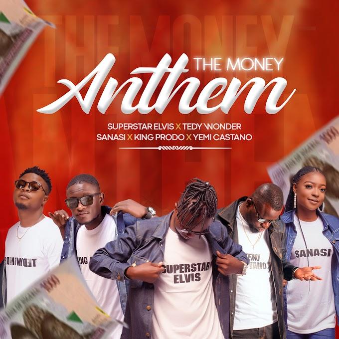 Yemi Castano – The Money Anthem Ft. Superstar Elvis, Sanasi, King Prodo & Tedywonder