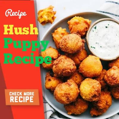 Hush Puppy Recipe