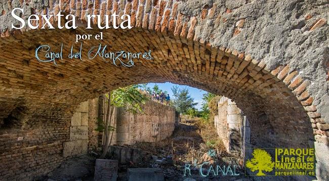 Sexta Ruta Real Canal del Manzanares