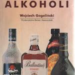 """Wojciech Gogoliński """"Leksykon alkoholi"""", Baran i Suszczyński, Kraków 1998.jpg"""
