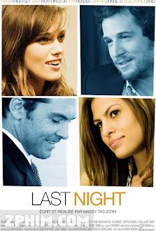 Đêm Tình Cuối - Last Night (2010) Poster