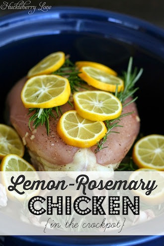 Lemon-Rosemary Crock-Pot Chicken by Huckleberry Love