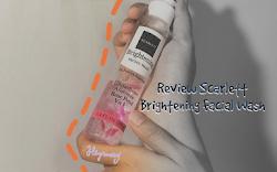 [REVIEW] Scarlett Brightly Ever After Serum dan Scarlett Brigtening Facial Wash