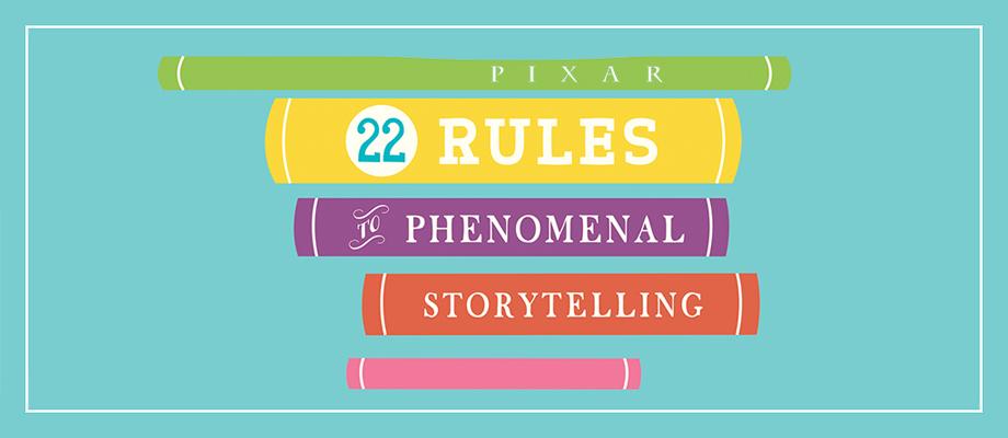 Pixar: 22 Rules to Phenomenal Storytelling Booklet | Mark ...