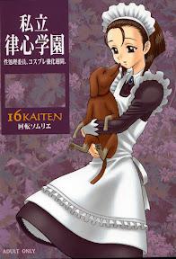 16KAITEN Shiritsu Risshin Gakuen ~Seishori iin, cosplay kyouka shuukan.~