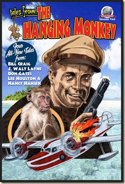 TALES FROM THE HANGING MONKEY, Vol Two