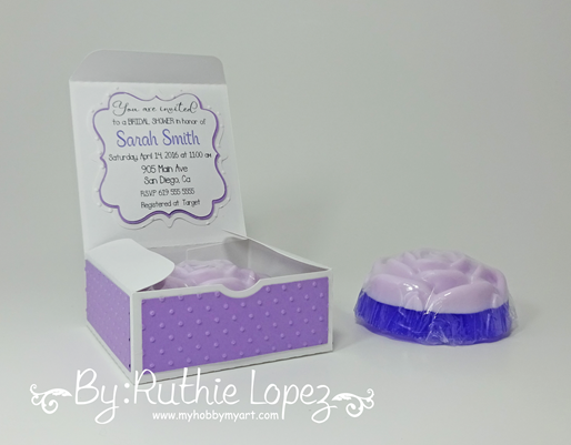Bridal Shower Invite - Despedida de Soltera invitacion - Jabones - Handmade soap - Ruthie Lopez - My Hobby My Art, Blog Hop 4