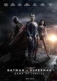 Người Dơi Và Siêu ... -  Batman V Superman: Dawn ...
