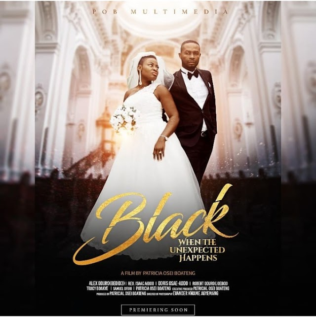 Ghanaian Movie - (BLACK🖤) Produced By Patricia Osei Boateng Directed By Rev. Isaac Aidoo Is Premiering On The ( AMGO APP)