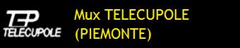 MUX TELECUPOLE (PIEMONTE)